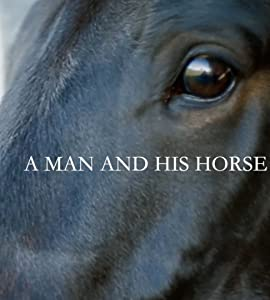Movies clips downloads A Man and His Horse UK [1280x1024]