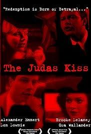 The Judas Kiss Poster