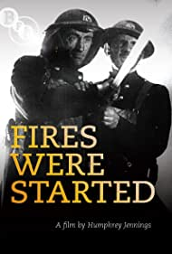 Fires Were Started (1943)