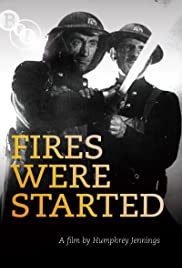 Fires Were Started Poster