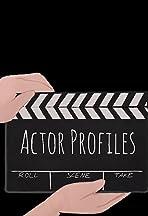 Actor Profiles