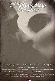 El Último Beso: The Last Kiss Poster