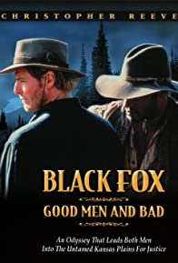 Primary photo for Black Fox: Good Men and Bad