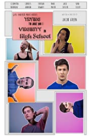 (Just Another Movie About) Trying to Lose Your Virginity in High School Poster