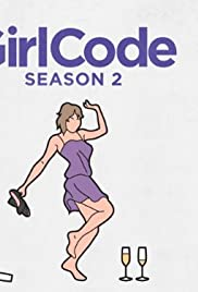 Girl Code Poster - TV Show Forum, Cast, Reviews