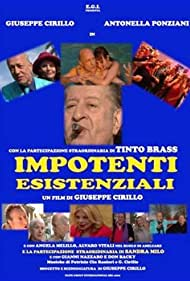 Impotenti esistenziali (2009)