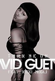 David Guetta Feat. Nicki Minaj: Turn Me On Poster