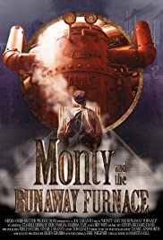 Monty and the Runaway Furnace Poster