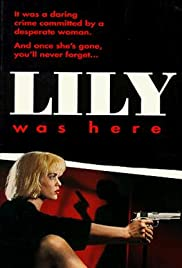 Lily Was Here Poster