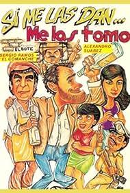 Si me las dan me las tomo (1989)