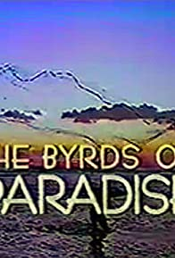Primary photo for The Byrds of Paradise
