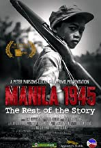 Manila 1945: The Rest of the Story