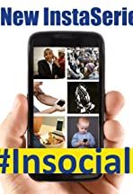 #Insocial: The Series