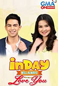 Inday Will Always Love You (2018)
