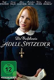 Die Verführerin Adele Spitzeder (2012)