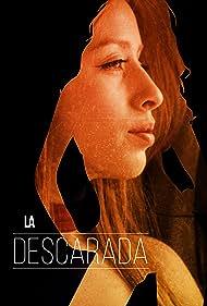 La Descarada (2017)