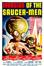 Invasion of the Saucer Men (1957) Poster - Movie Forum, Cast, Reviews