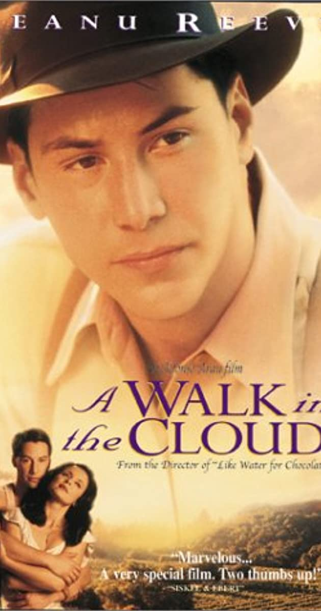 A Walk in the Clouds (1995) : จะขอบูชาหัวใจเธอไว้ที่วิมานเมฆ