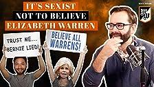 Es sexista no creer en Elizabeth Warren, según los partidarios de Elizabeth Warren