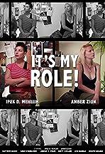 It's My Role!