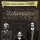La terreur et la vertu - Deuxième partie: Robespierre (1964)