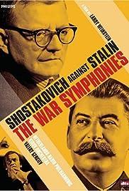 The War Symphonies: Shostakovich Against Stalin Poster