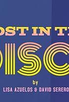 Lost in the Disco