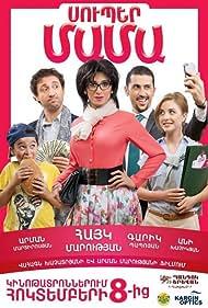 Hayk Marutyan, Ani Khachikyan, Garik Papoyan, and Arman Martirosyan in Super Mother (2015)