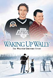 Waking Up Wally: The Walter Gretzky Story Poster