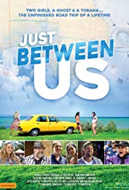 Just Between Us (2018) 720p