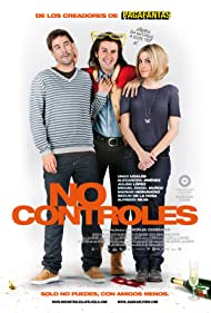 Unax Ugalde, Alexandra Jiménez, and Julián López in No controles (2010)