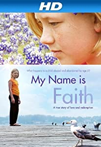 Movies amc My Name Is Faith by Jason Banker [720x480]