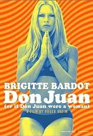 Don Juan (Or If Don Juan Were a Woman) Poster