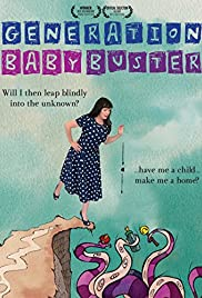 Generation Baby Buster Poster