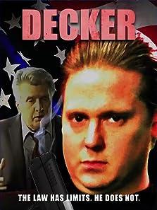 Decker (2014– )