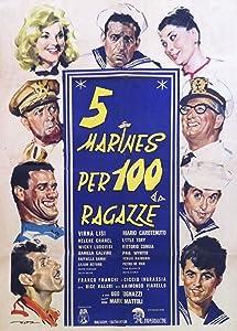 Watch free movie downloads online 5 marines per 100 ragazze Italy [2048x1536]