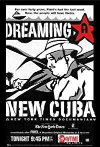 Primary photo for Dreaming a New Cuba