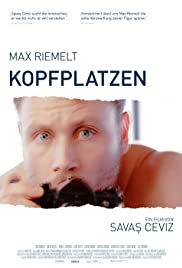 Kopfplatzen(2019) Poster - Movie Forum, Cast, Reviews