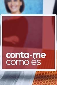 Primary photo for Conta-me Como És