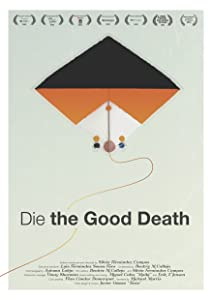 Movie downloads online for Die the Good Death Spain [1280p]