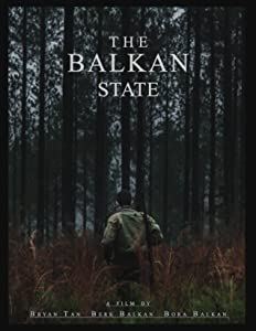 Downloads free full movie The Balkan State by none [mpg]