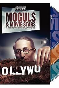 Moguls & Movie Stars: A History of Hollywood (2010)