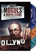 Primary image for Moguls & Movie Stars: A History of Hollywood
