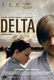 Delta (2008) Poster - Movie Forum, Cast, Reviews