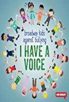 Broadway Kids Against Bullying: I Have a Voice