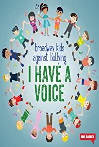 Primary photo for Broadway Kids Against Bullying: I Have a Voice