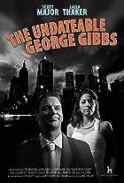 The Undateable George Gibbs