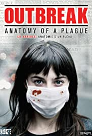 Outbreak: Anatomy of a Plague