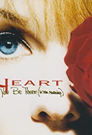 Heart: Will You Be There (In the Morning) Poster