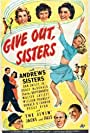 Laverne Andrews, Maxene Andrews, Patty Andrews, Charles Butterworth, Dan Dailey, William Frawley, Grace McDonald, Donald O'Connor, and Peggy Ryan in Give Out, Sisters (1942)